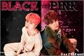 História: Black versus Pink