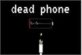 História: Dead Phone