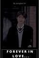 História: Forever in love... (Imagine Sunghoon ENHYPEN) HIATUS!!!!!