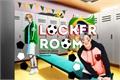 História: Locker Room
