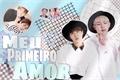 História: Meu primero amor - ( Namjin - yaoi )