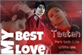 História: My best love-Taeten