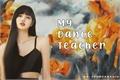História: My Dance Teacher - Lisa (Two-shot)
