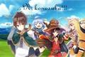 História: N: Konosuba!!!