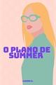 História: O Plano de Summer
