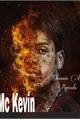 História: Mc Kevin--Obsessão Da Revoada