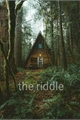 História: The riddle - imagine twice