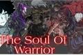 História: The Soul Of Warrior