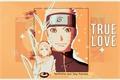 História: True Love - Narusaku