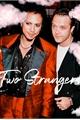 História: Two Strangers