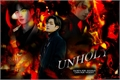 História: Unholy