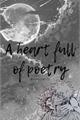 História: A heart full of poetry - Dabihawks