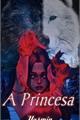 História: A Princesa