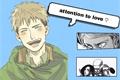 História: Attention to love - Jean kirschtein
