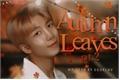 História: Autumn Leaves (Part 2) - KNJ