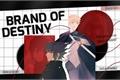História: Brand Of Destiny - NaruSasu