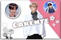 História: Carente - (Jaywon - Enhypen)