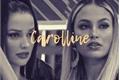 História: Carolline