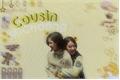 História: Cousin - Michaeng