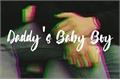 História: Daddy's Baby Boy