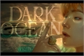 História: Dark Ocean ಌ TAEKOOK