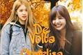 História: De Volta - Chaelisa - (G!p) (Hiatus)