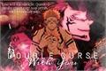 História: Double curse with you - Ryomen Sukuna x You