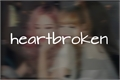 História: Heartbroken (Chaelisa)