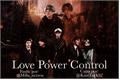 História: Power, Love and Control - Yoonkook