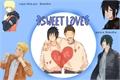 História: Sweet Love (Sasunaru)