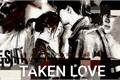 História: Taken Love. . . (Gaaino)