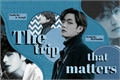 História: The trip that matters