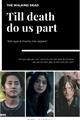 História: Till death do us part - Daryl Dixon