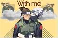 História: With Me Kakairu