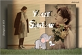 História: Your Shadow (with Kang Taehyun)