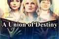 História: A Union of Destiny - SwanQueen