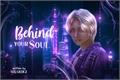 História: Behind Your Soul - Seongsang