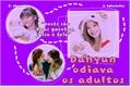 História: Dahyun odiava os adultos - DahMo