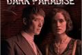 História: Dark Paradise - Peaky Blinders