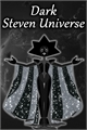 História: Dark Steven Universe