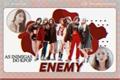 História: ENEMY - Interativa