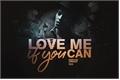 História: Love Me If you Can : Bruno Mars.