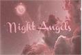 História: Night Angels - Fanboy e Fangirl