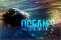 História: Ocean's Melody
