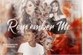 História: Remember Me