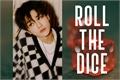 "História: ""Roll The Dice"" - Imagine Jaemin NCT"