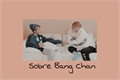 História: Sobre Bang Chan