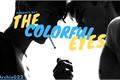 História: The Colorful Eyes (Romance Gay)