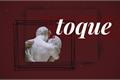 História: Toque (Tobidei)