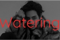 História: Watering - TAEGI (Concluída)